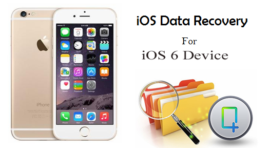 Restore Lost Data from iOS 6 Device