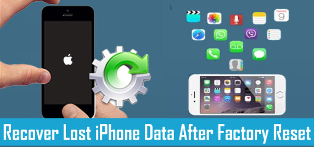 How To Recover Lost Data From iPhone After Factory Reset?