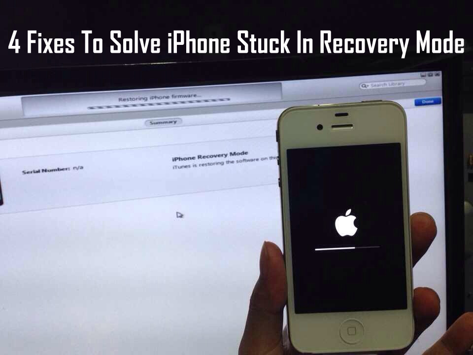 Top 4 Ways To Fix iPhone Stuck In Recovery Mode