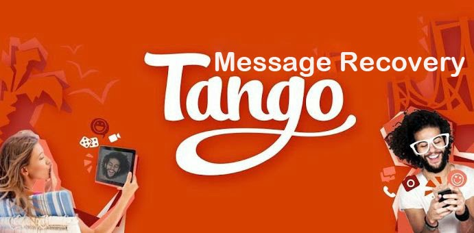 How to Restore Tango Messages Deleted From iDevices on Windows/Mac