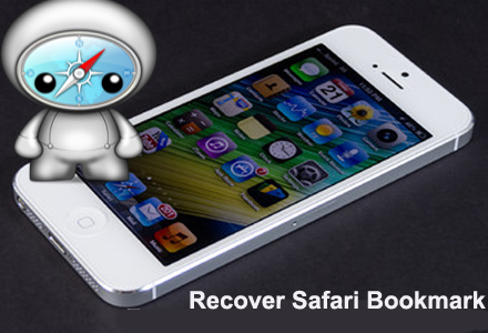 Recover Lost Safari Bookmarks from iPhone On Windows /Mac