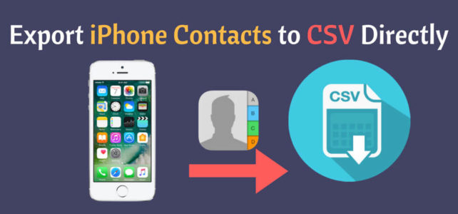 3 Methods To Export iPhone Contacts To CSV Without iTunes
