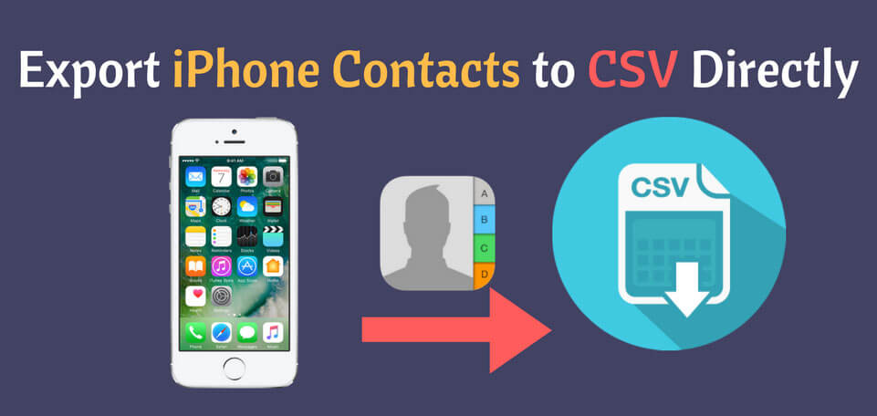 Export iPhone Contacts to CSV Without iTunes
