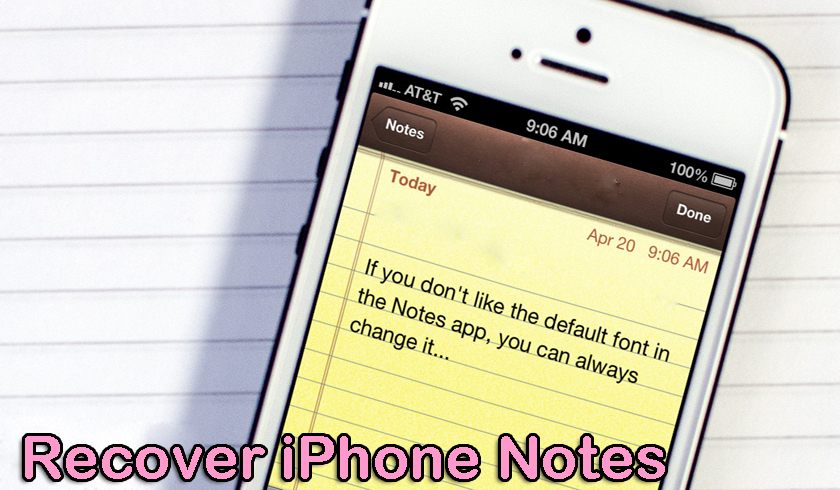 recover deleted notes after iOS 12/11/10/9 update