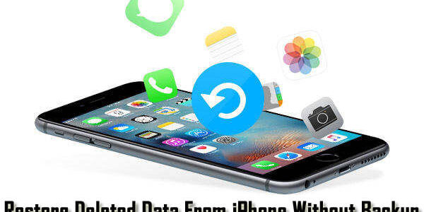How To Recover Deleted or Lost Data From iPhone Without Backup