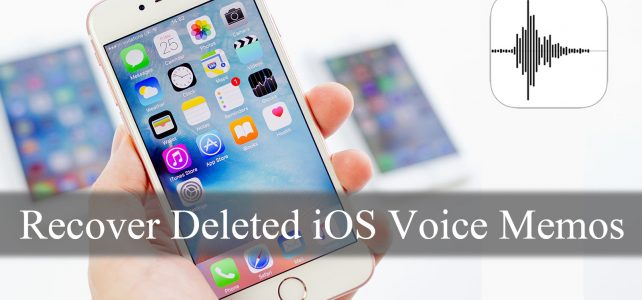 How To Recover Deleted Voice Memos From iPhone, iPad or iPod Touch