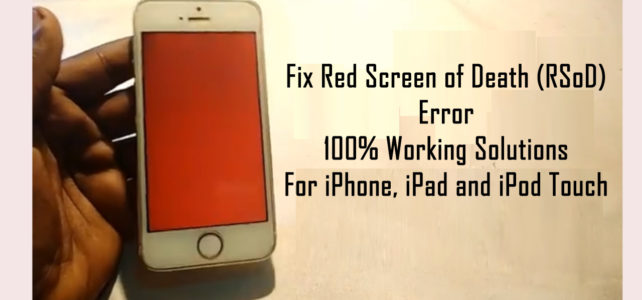 How To Fix Red Screen of Death of iPhone, iPad or iPod Touch