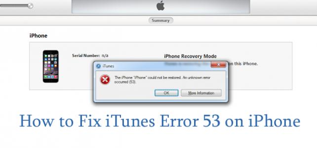 How to Fix iTunes Error 53 on Windows /Mac?