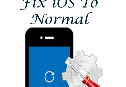 "Fix iOS Device Issues With ""Fix iOS To Normal"""