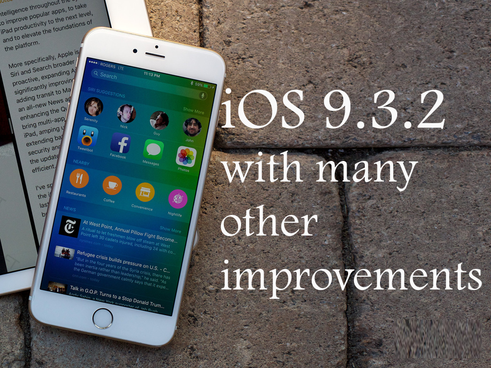 ios-9.3.2 review