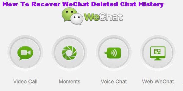 Recover Deleted WeChat History from iPhone