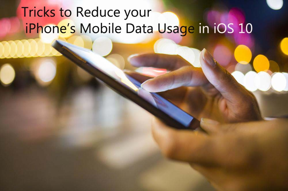 Reduce iPhone's Mobile Data Usage