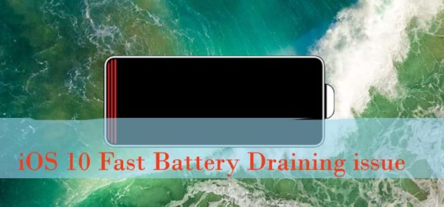How to Fix Bad Battery Backup in iOS 10 : Make iOS 10 Battery Life Last Longer