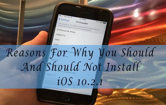 Install iOS 10.2.1