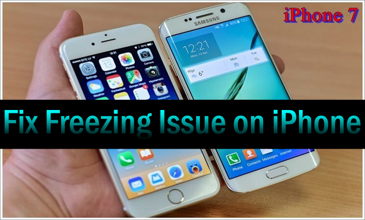Thinking About How to Solve iPhone Freezing Issue? A Complete Guide to Deal with!