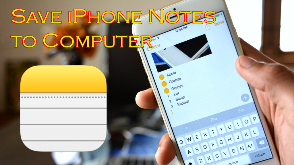 Save iPhone Notes to Computer