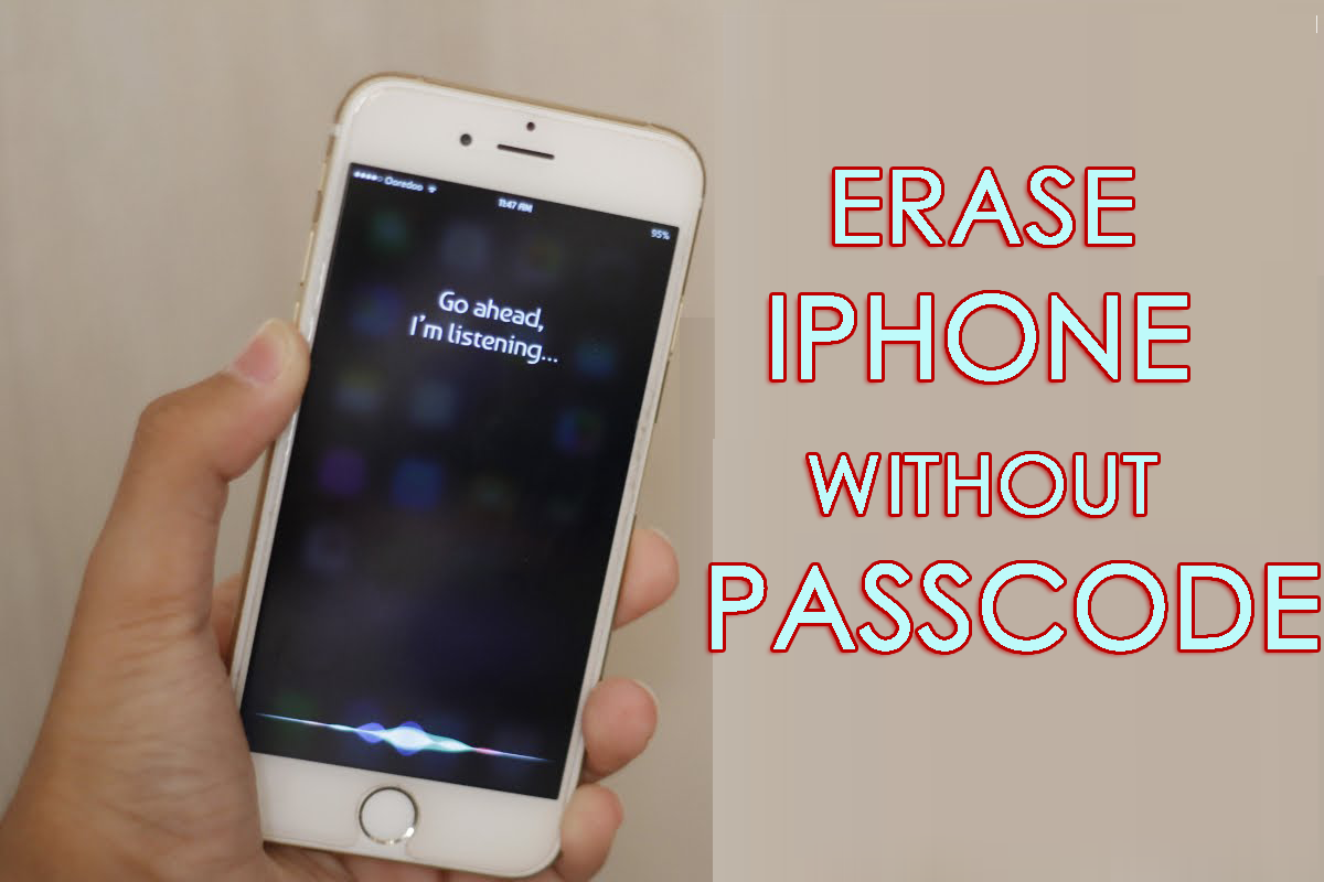 [GUIDE]- How to Permanently Erase iPhone/iPad/iPod Data Without Passcode