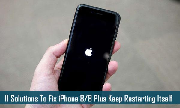 11 solutions pour réparer l'iPhone 8/8 Plus sans cesse de redémarrer