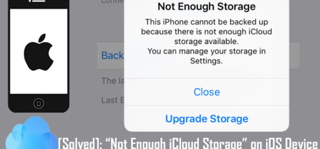 "[Solved]: ""Not Enough iCloud Storage"" on iPhone/iPad/iPod Touch"