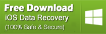 Try iOS Data Recovery Now for Windows