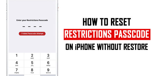 How To Reset Restrictions Passcode on iPhone Without Restore