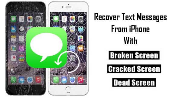 Screen Broken iPhone Text SMS Recovery