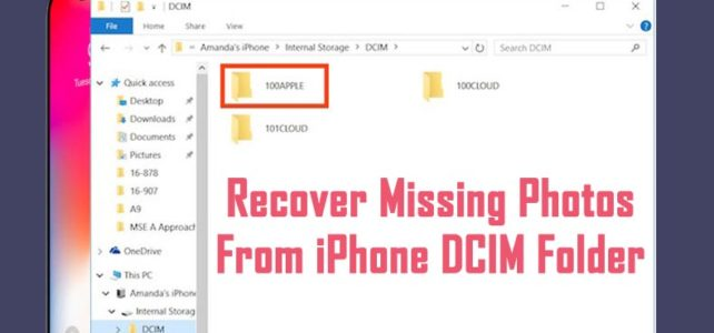 How To Recover Photos Missing From DCIM Folder On iPhone