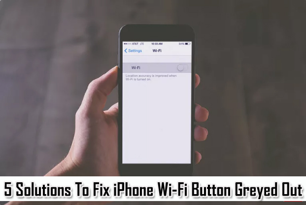 How To Fix iPhone Wi-Fi Greyed Out
