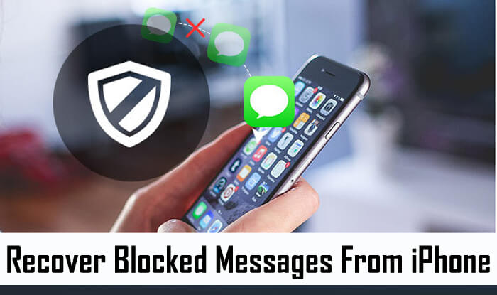 Recover Blocked Messages Deleted On iPhone