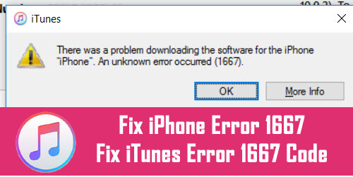 How To Fix iPhone Error 1667 Or iTunes Error 1667 Code