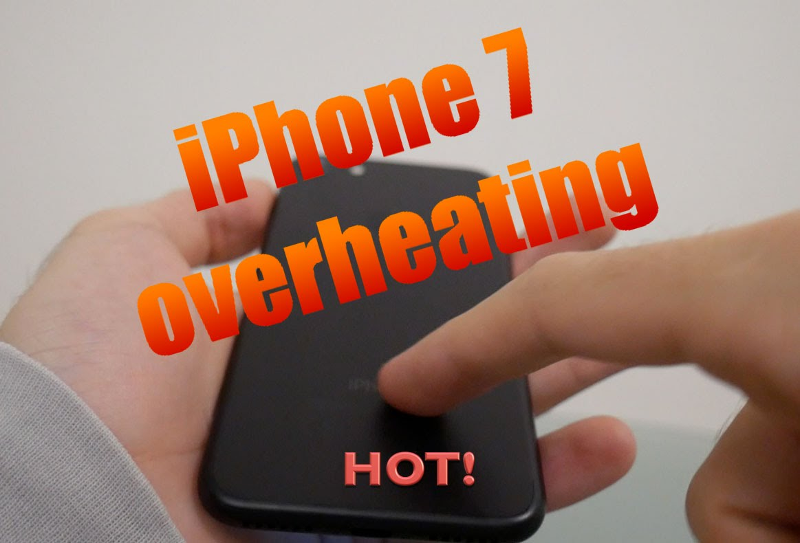 my iphone is getting hot fix iphone 7 7 plus overheating and battery draining 5558